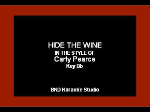 Carly Pearce - Hide The Wine (Karaoke Version)