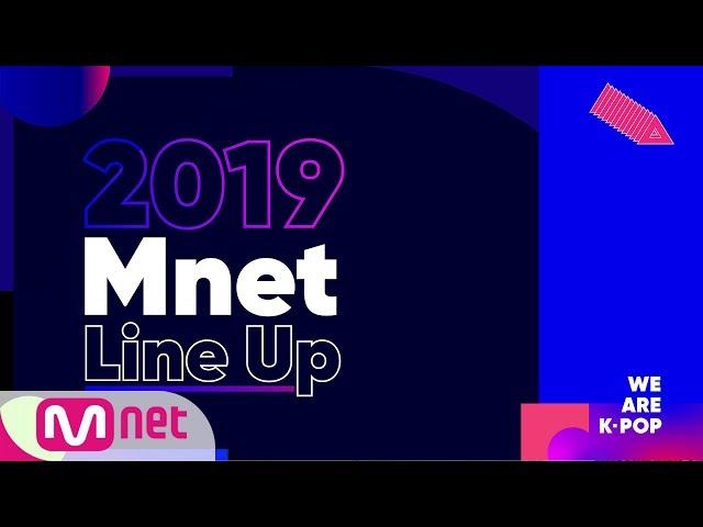 Mnet l 2019 Mnet Line Up Spot
