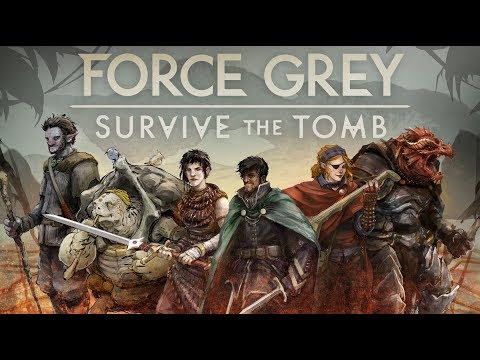 Force Grey: Survive the Tomb, Part 1