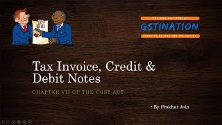Tax Invoice, Credit and Debit Notes