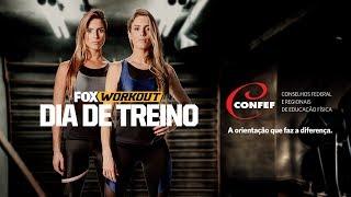 FOX WORKOUT - DIA DE TREINO