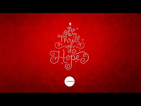 The Rocks Perth Celebrate Christmas 2016 - A Thrill Of Hope - Session #2