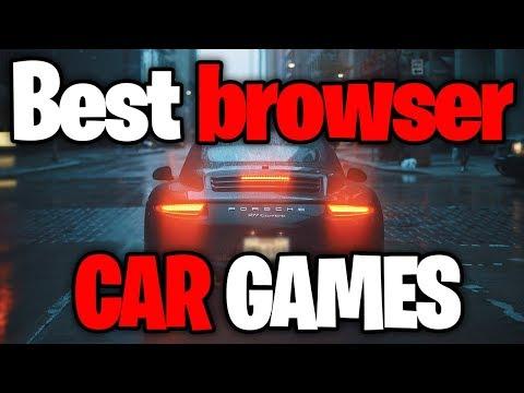 TOP 10 Browser CAR GAMES Of 2018!