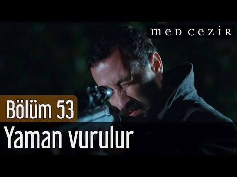 Medcezir 53.Bölüm | Son Sahne - Yaman vurulur