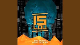 Provided to YouTube by Symphonic Distribution Light Glue · Soft Mac...