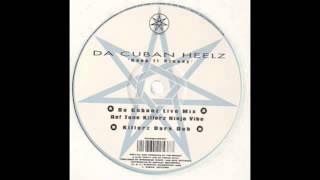 Da Cuban Heelz (Keep It Steady  D Cubanz Live Mix)1998