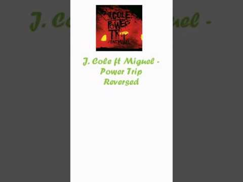 J Cole ft Miguel  Power Trip Reversed