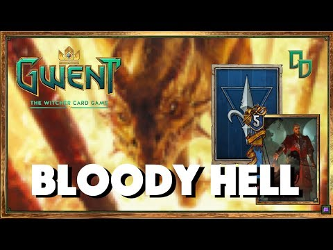 [GWENT] NORTHERN REALMS (RADOVID) BLOODY HELL
