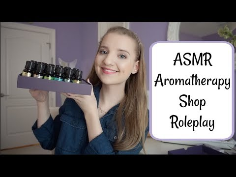 ASMR Aromatherapy Shop Roleplay - Soft Spoken - Let's Talk About Essential Oils!