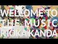 神田莉緒香 Welcome to the music  Music Video