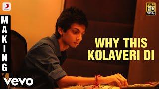 3 - Why This Kolaveri Di Making Video | Dhanush, Shruti | Anirudh