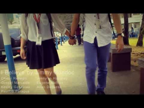 I Believe - Jimmy Bondoc (Music Video Project)