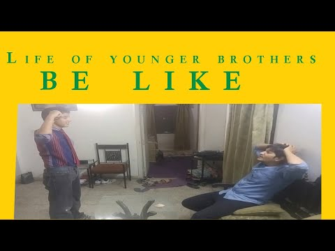 life of younger brothers be like | Saud | skit