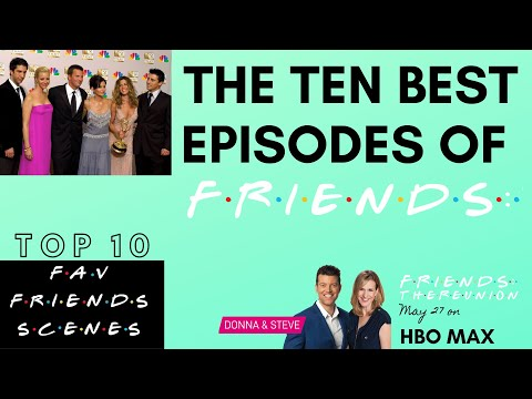 FRIENDS TOP 10 EPISODES - Donna & Steve give us the IMDb List