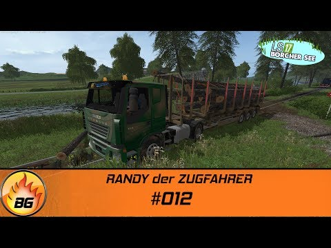 LS17 - BorcherSee 2017 #012 | RANDY der ZUGFAHRER | Let's Play [HD]