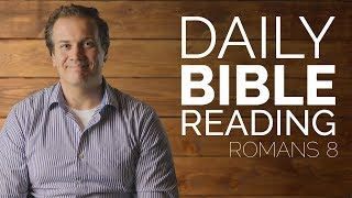 Romans 8 - Daİly Bible Reading