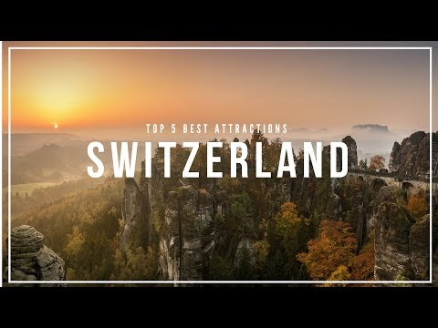 SWITZERLAND Travel Guide, 5 Tourist Attractions that you must visit.