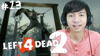 GANTUNG !!! - Left 4 Dead 2 - Swamp Faver - Part 13