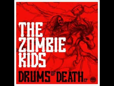 The Zombie Kids - Drums of Death (Original Mix)