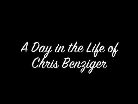 A Day in the Life of Chris Benziger