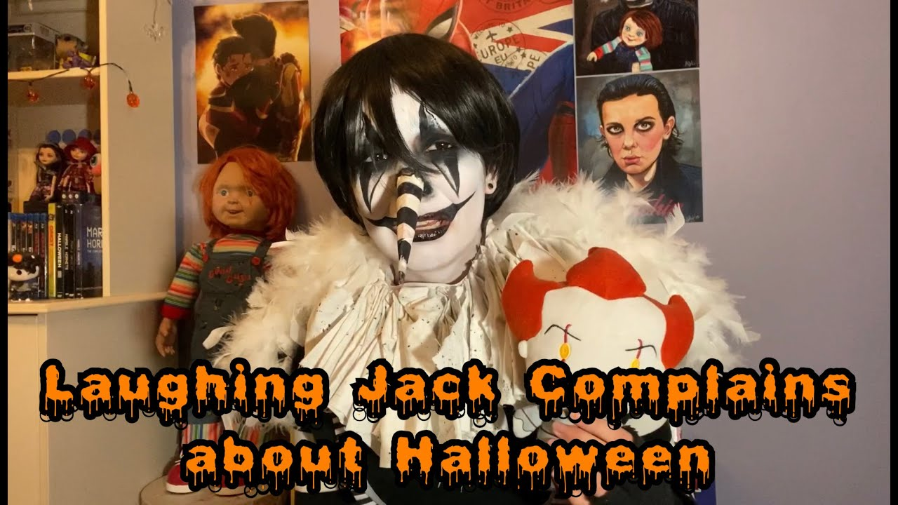 Laughing Jack Complains about Halloween