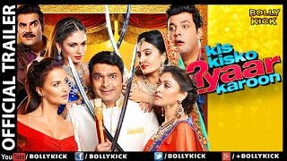 Kis Kisko Pyaar Karoon Official Trailer 2017 | Kapil Sharma | Hindi Movies | Elli Avram