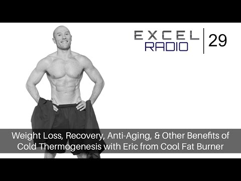 Episode 29: Weight Loss, Recovery, Anti-Aging, and Other Benefits of Cold Thermogenesis