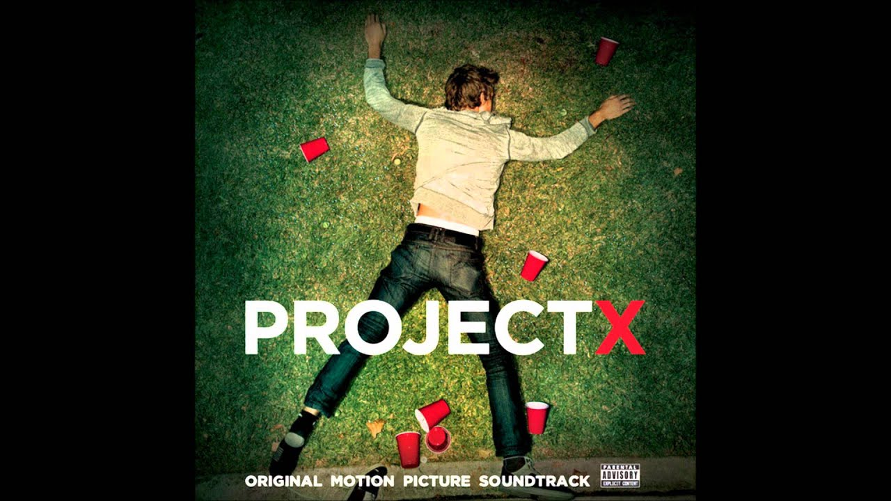 Project X Soundtrack List Heads Will Roll...