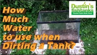 Planted Aquarium Substrate Tips: How Much Water in a Dirted Tank