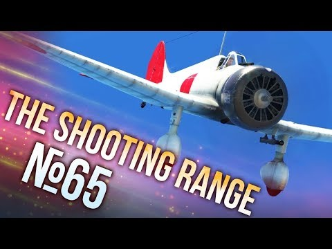 War Thunder: The Shooting Range | Episode 65