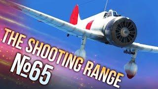 War Thunder: The Shooting Range | Episode 65