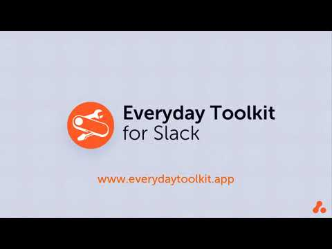 Introduction | Everyday Toolkit for Slack