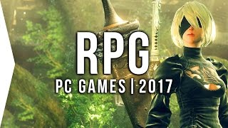 Top 10 PC ►RPG◄ Games to Watch in 2017! | Upcoming Role-playing Games