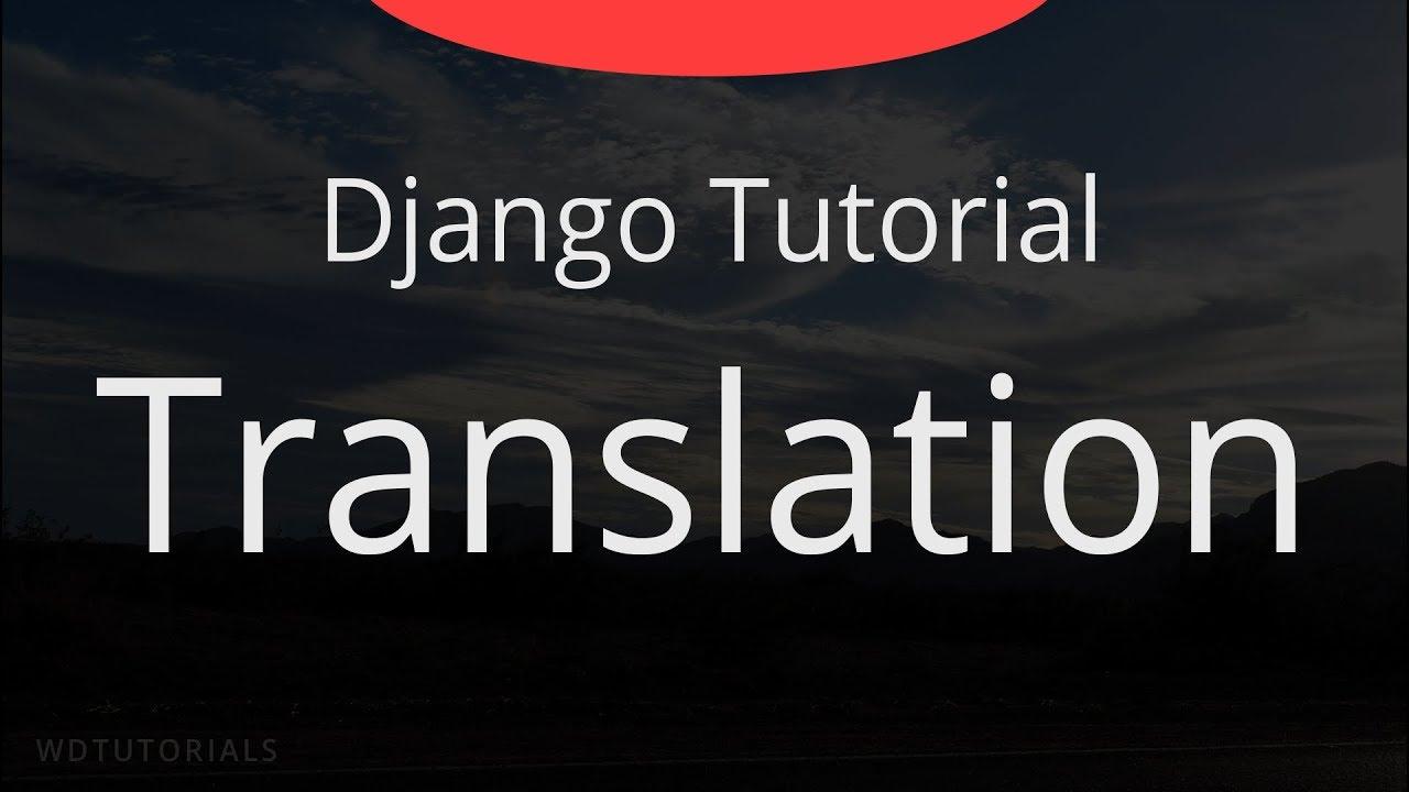 Django - How To Translate A Website - Samuli Natri