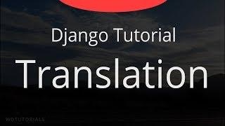 Django - Wie Zu Übersetzen Eine Website (Python-Tutorial)