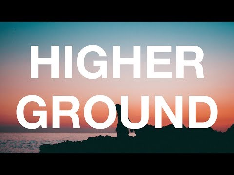 ODESZA - Higher Ground (feat. Naomi Wild) [Lyrics / Lyric Video]