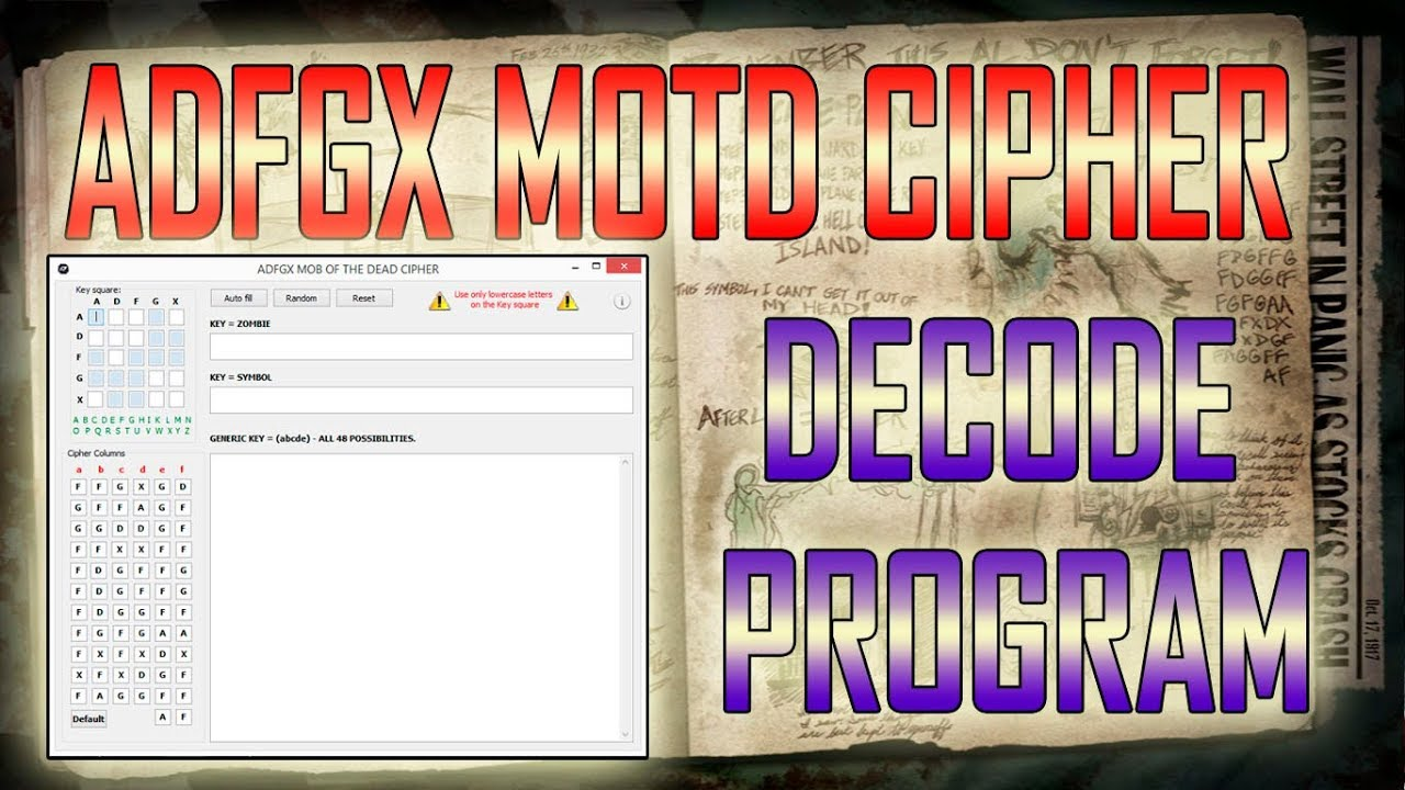 ADFGX MOTD CIPHER - DECODE PROGRAM - UPDATE 2017