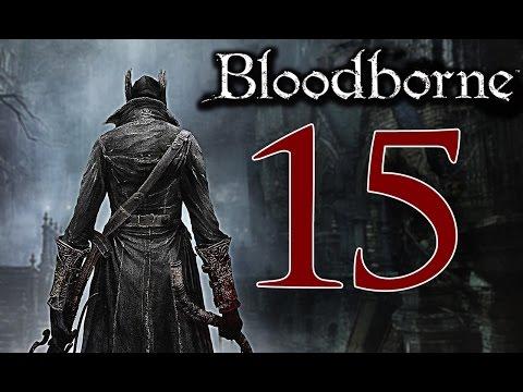 Bloodborne [Walkthrough ITA HD - PARTE 15] - BOSS: Belva Oscura Paarl