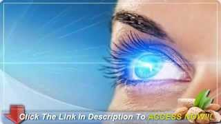 Improve Your Vision Naturally - How To Improve Your Eyesight Without Glasses Or Surgery