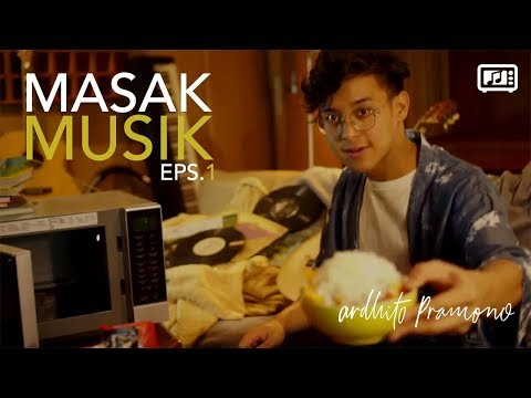 Free Download Masak Musik Eps. 1 With Ardhito Pramono Mp3 dan Mp4