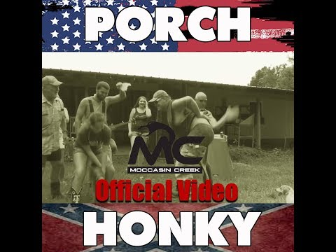 Porch Honky (Moccasin Creek)