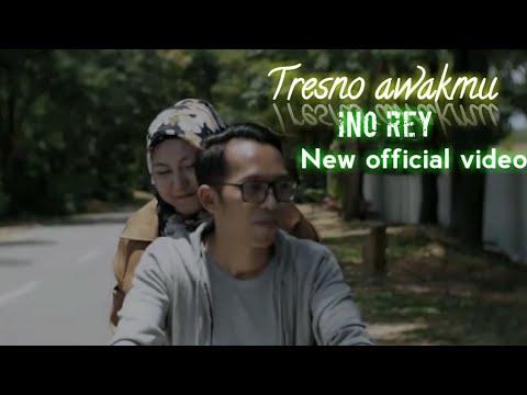 """tresno-awakmu-""""-official-video-klip-""""-ino-rey"""