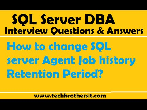 SQL Server DBA Interview Questions | How To Change SQL Server Agent Job History Retention Period