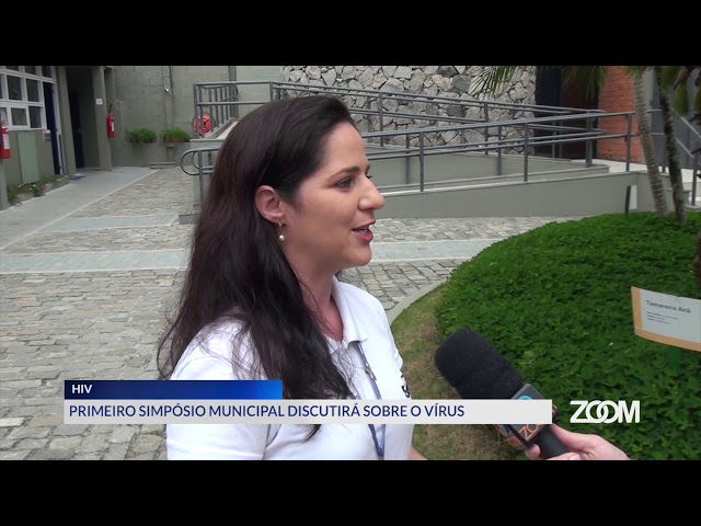 02-12-2019 - PRIMEIRO SIMPÓSIO MUNICIPAL SOBRE HIV - ZOOM TV JORNAL