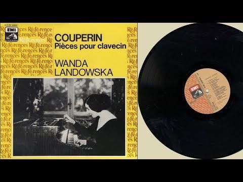 Wanda Landowska (harpsichord) Couperin, pièces pour clavecin
