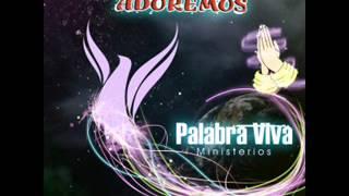 05 RESTAURARÉ HOY EL FUNDAMENTO - PALABRA VIVA (VENID & ADOREMOS)