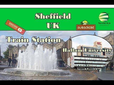 sheffield uk, sheffield hallam university, sheffield train station