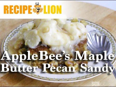 AppleBee's Maple Butter Pecan Sandy