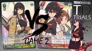 Weiss Schwarz TD Trials | Kantai Collection vs. Kill la Kill - Game 2