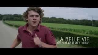 """""""La Belle vie"""" - Bande-annonce"""